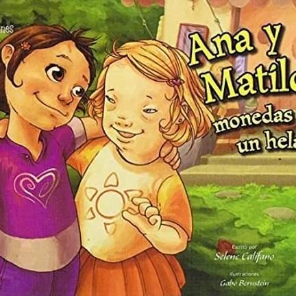 Libro Ana Y Matilda- Monedas Para Un Helado. Educac Especial