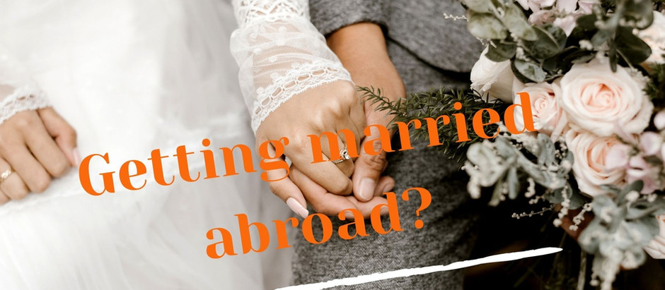 Getting married abroad? Make sure your marriage is recognized in Canada