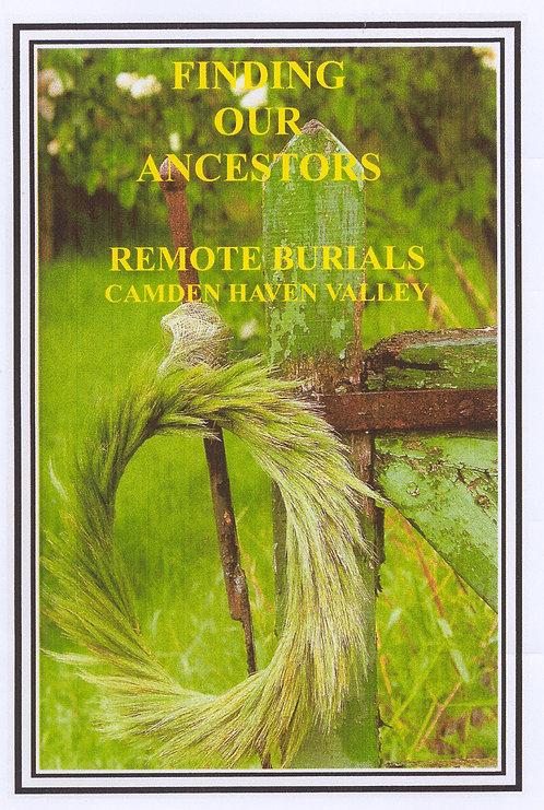 Finding Our Ancestors Remote Burials Camden Haven Valley | Camden Haven Historical Museum