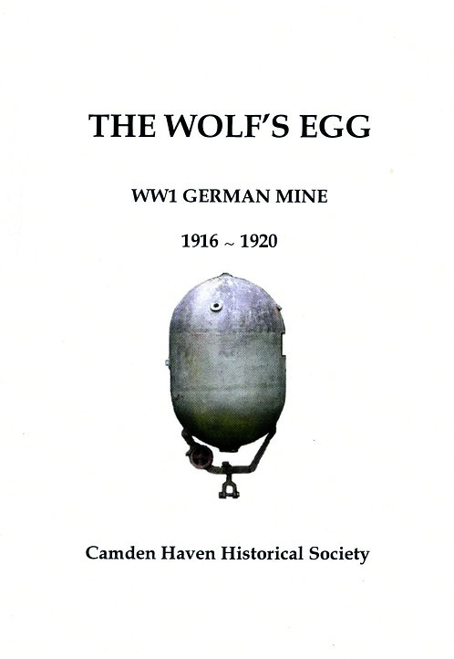 The Wolf's Egg by Phillip Bowman | Camden Haven Historical Museum