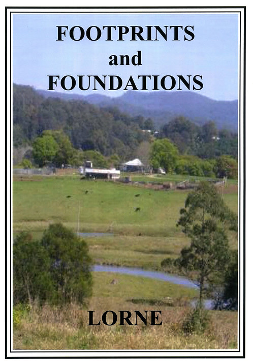 Footprints and Foundations - Lorne by Wendy Isaac Kevin Mitchell | Camden Haven Historical Museum