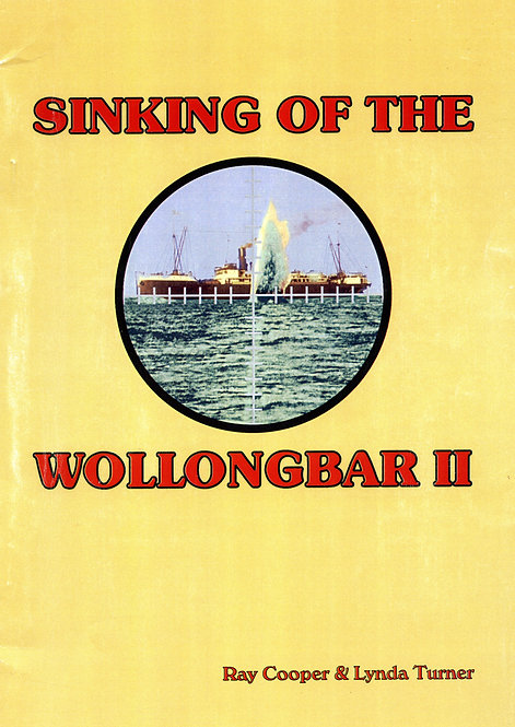 Sinking of the Wollongbar 11 by R Cooper & L Turner | Camden Haven Historical Museum