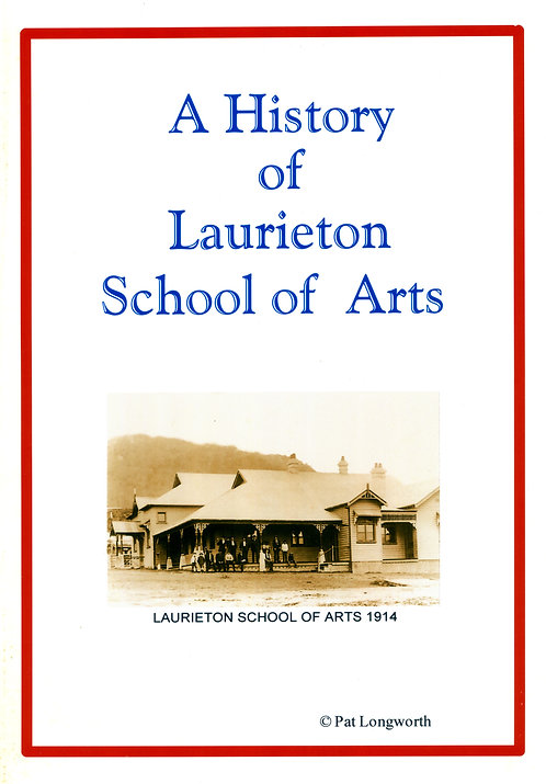 A History of Laurieton school of arts 1914 by Pat Longworth | Camden Haven Historical Museum