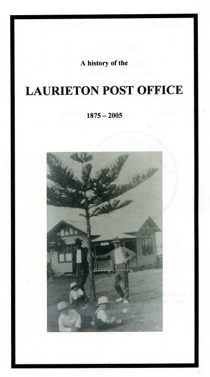 A History of the Laurieton Post Office 1875-2005 by K Mitchell | Camden Haven Historical Museum