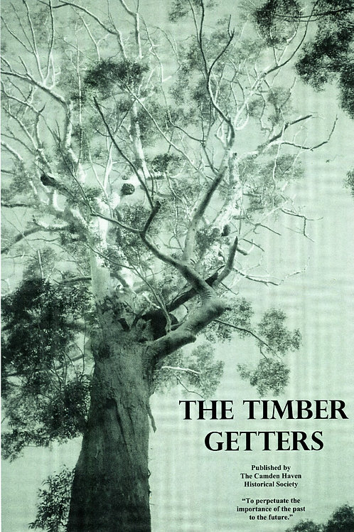 The Timber Getters by Connie Jones | Camden Haven Historical Museum