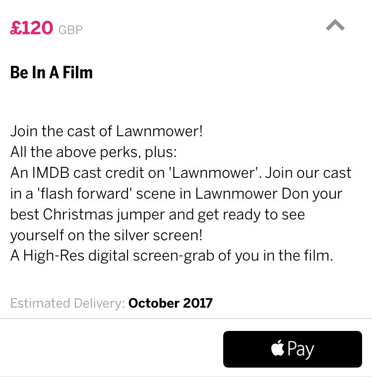 Be In A Film. £120 donation perks
