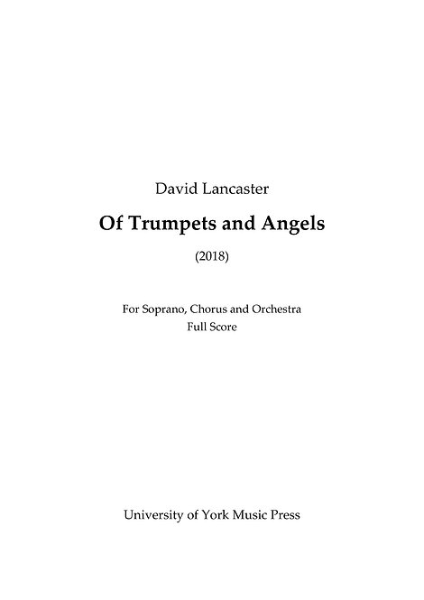 Of Trumpets and Angels - for soprano,  chorus and orchestra - published by UYMP
