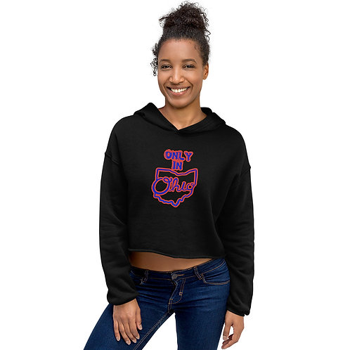 Only in ohio Trc Crop Hoodie