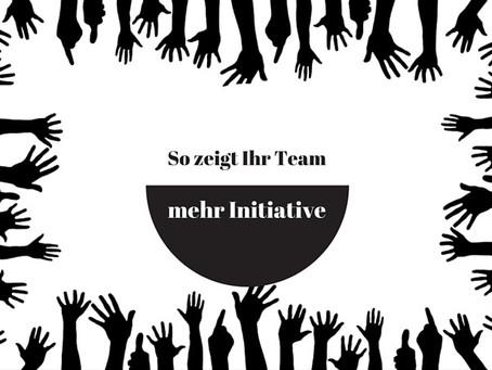 Wie Ihr Team mehr Initiative zeigt
