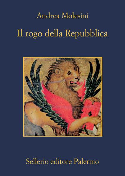 Andrea Molesini - Il rogo della Repubblica