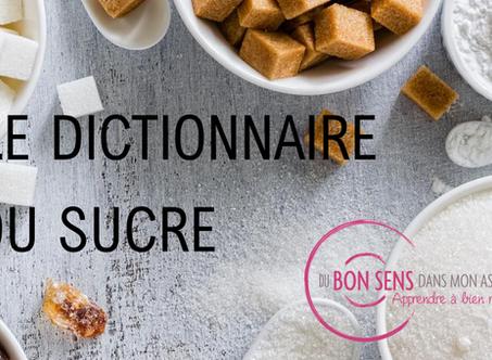 Le dictionnaire du sucre