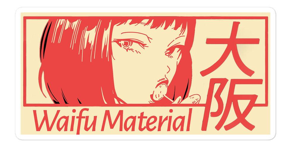 Waifu Material Sticker