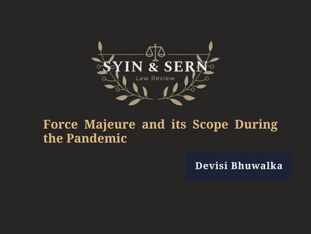 Force Majeure and its Scope During the Pandemic
