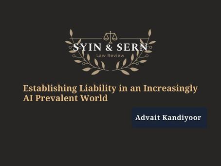 Establishing Liability in an Increasingly AI Prevalent World