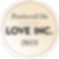 Love inc. | Special Print