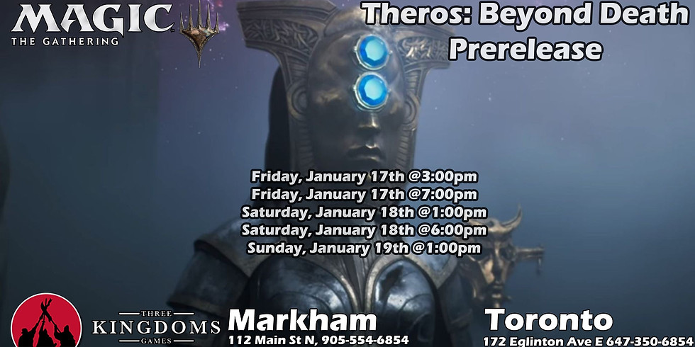 Toronto - Theros Beyond Death Pre-Release Saturday 6pm