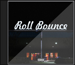 """""""Roll Bounce"""" Cover"""