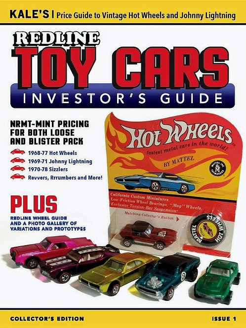 Kale's Redline TOY CARS Price Guide to 1968-1977 Hot Wheels and Johnny Lightning