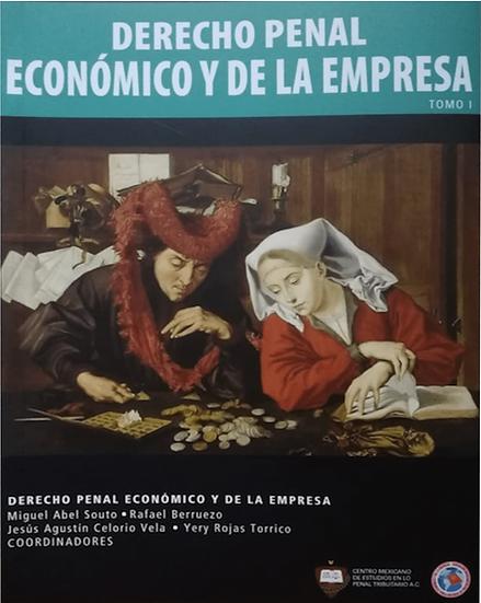 """""""Derecho Penal Económico y de la Empresa"""""""