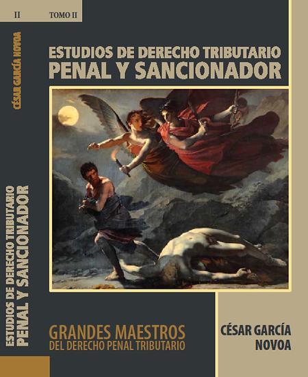 """Tomo II: """"Estudios de Derecho Tributario Penal y Sancionador"""""""