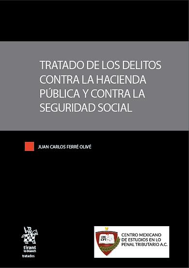 """""""Tratado de los Delitos contra la Hacienda Pública y contra la Seguridad Social"""""""
