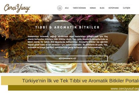 Türkiye'nin İlk ve Tek Tıbbi ve Aromatik Bitkiler Portalı Açıldı