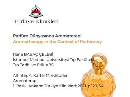 """Yeni Makalem """"Parfüm Dünyasında Aromaterapi"""""""