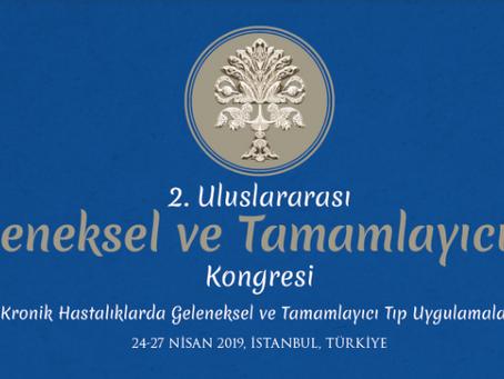 II.Uluslararası Geleneksel ve Tamamlayıcı Tıp Kongresi'nin Tarihleri Belli Oldu