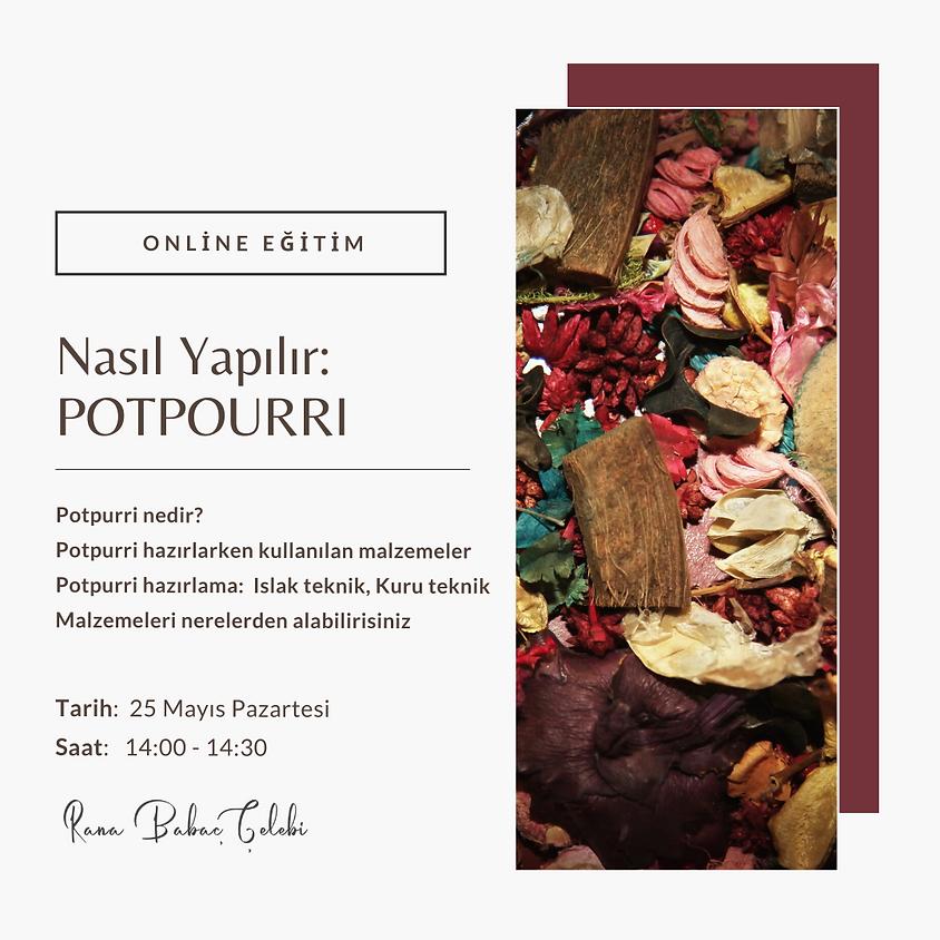 Nasıl Yapılır: Potpourri