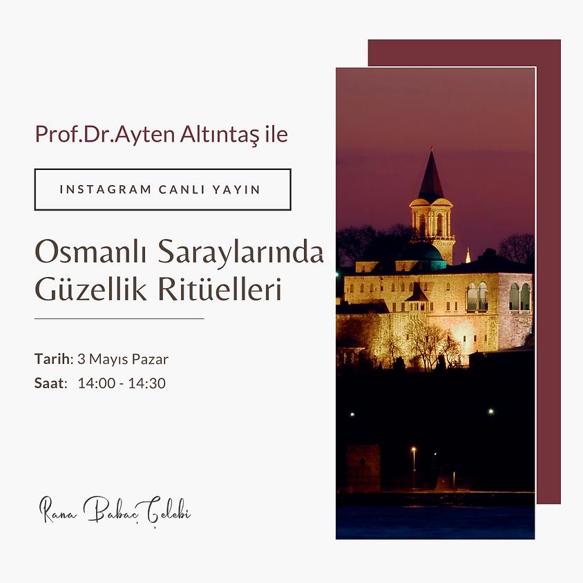 Osmanlı Saraylarında Güzellik Ritüelleri