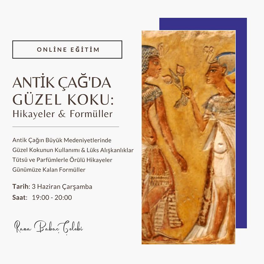 Antik Çağ'da Güzel Koku: Hikayeler & Formüller