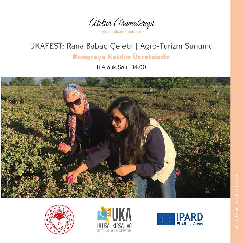 UKAFEST: Rana Babaç Çelebi | Agro-Turizm Sunumu