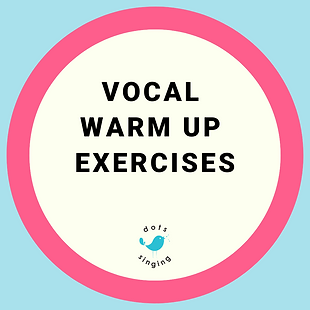Vocal Warm Up Exercises - Dots Singing & Music School