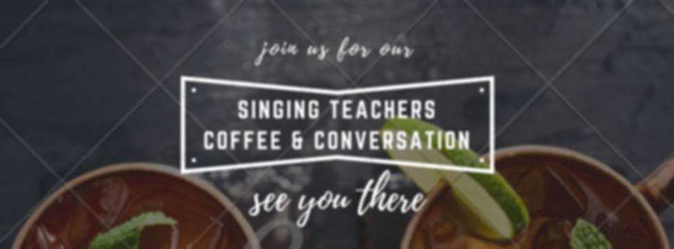 Singing Teachers Coffee and Conversation