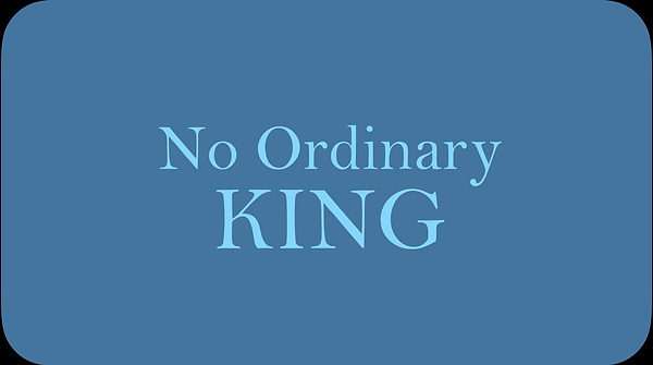 No Ordinary King Graphic.png