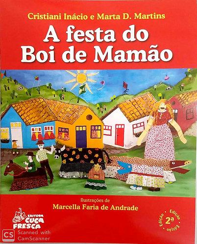 A festa do Boi de Mamão - com CD
