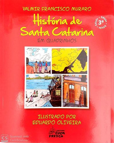 História de Santa Catarina - em quadrinhos.