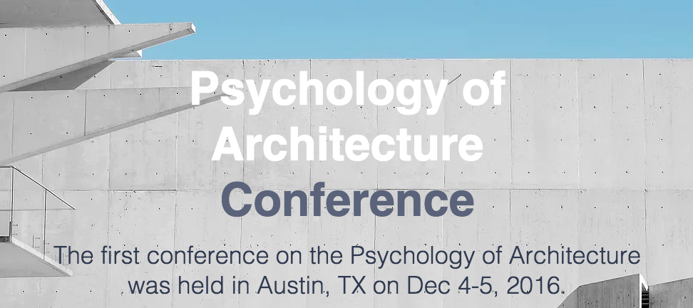 Psychology of Architecture Conference - Austin TX Dec 2016