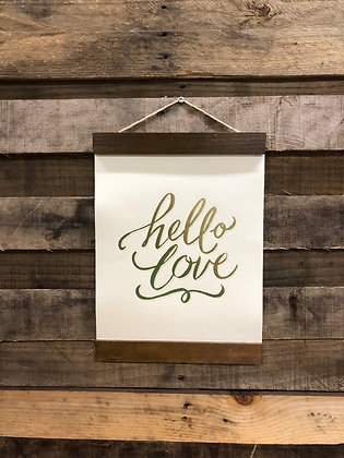 """Hello Love"" Sign"
