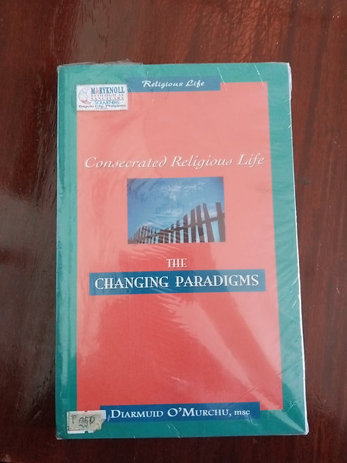 Book - Consecrated Religious Life: The Changing Paradigms