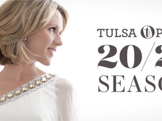 Tulsa Opera Excited To Reveal Renovated Facilities, 2020-21 Season Lineup