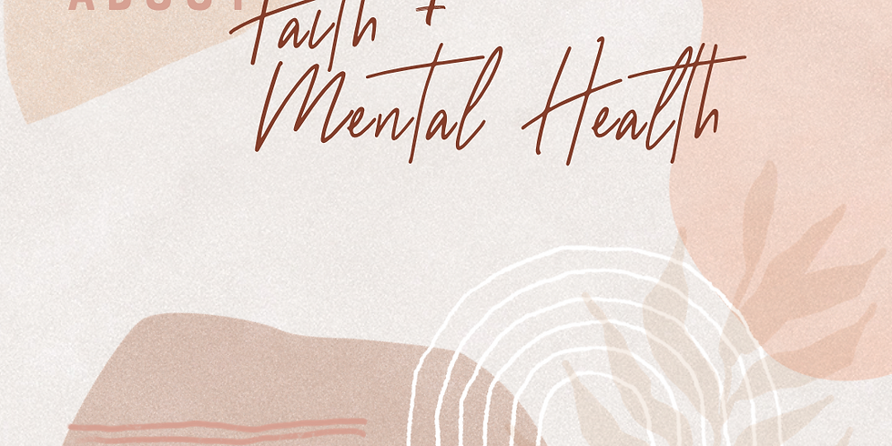 The Conversation about Faith & Mental Health