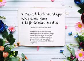 7 De-addiction Steps: Why and How I left Social Media