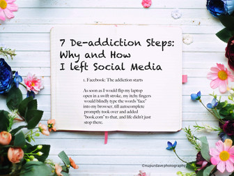 7 De-addiction Steps: Why and How I left Social Media