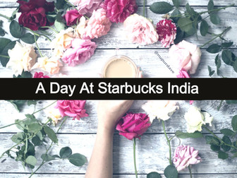 A Day In Starbucks India