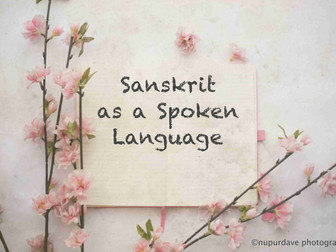 Sanskrit as a Spoken Language