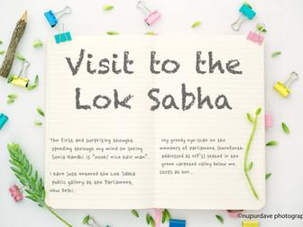 Surprise! I visited the live Lok Sabha