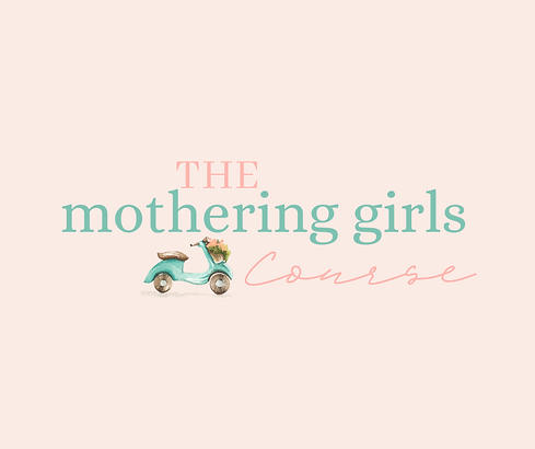 The Mothering Girls Course.png