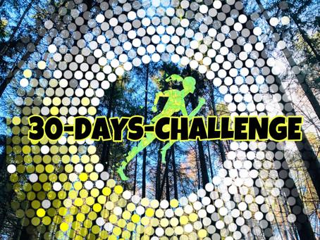 die 30-days-challenge hat begonnen.