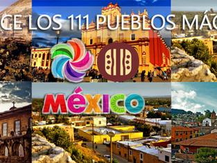 Conoce los 111 Pueblos Mágicos de México